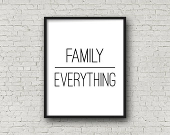 Family Over Everything, Family Sign, Printable Art, Minimalist Decor, Inspirational Wall Art, Typography Poster, Digital Art Prints, Prints