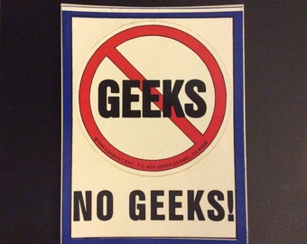 No GEEKS! 1984 Sticker by A SHWHIT ENT.