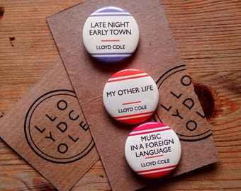 Music in a Foreign Language (Set 1) - LLOYD COLE 3 Badge Set