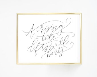 Quote Print, A Rising Tide Lifts All Boats