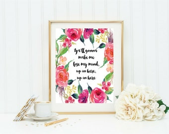 Y'all Gonna Make Me Lose My Mind, Up in Here, Up in Here, watercolor digital print, instant download, PDF
