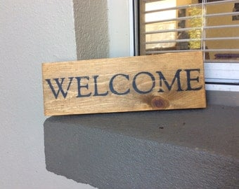 "Rustic ""WELCOME"" sign"