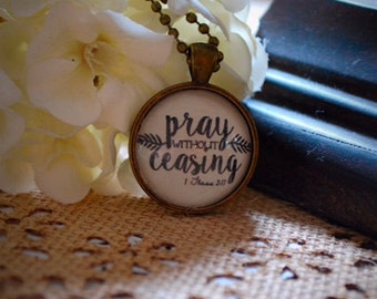 Pray Without Ceasing Necklace