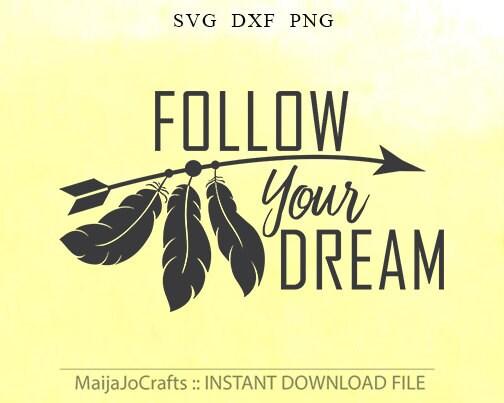 Follow Your Dreams Clipart Arrow svg Follo...