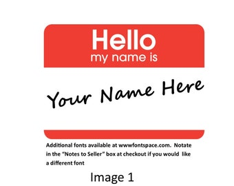 Personalized Custom Hello My Name Is Iron On Transfer