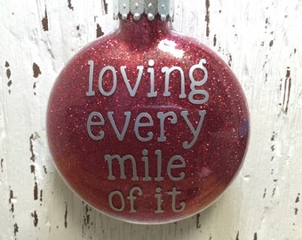 Personalized Running Ornament || Loving Every Mile || Male or Female Runner || Glitter Christmas Ornament