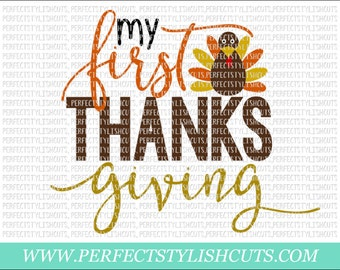 My First Thanksgiving SVG, DXF, EPS, png Files for Cameo and Cricut - Pumpkin Svg, Harvest Svg, Fall Svg, Autumn Svg, Baby Svg, Turkey Svg