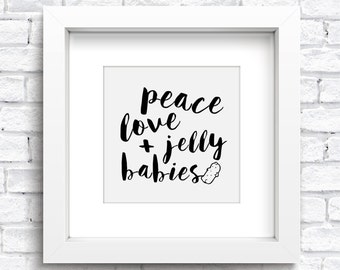 Peace, Love And Jelly Babies Framed Print Keepsake. New Home Print. Family Artwork. Kids Room Artwork. Baby Print. Word Art. FREE POSTAGE