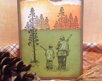 Unique Father's Day Hunting Card, Birthday Card, Outdoorsman, Sportsman, Duck Hunter, Deer Hunter, Card From Son, For Son, Husband