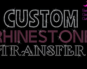 Custom Rhinestone Transfer-Design Deposit ONLY-Please message me to discuss details of your design