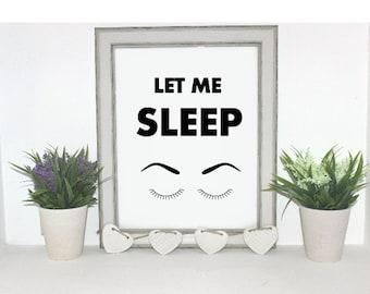 Digital print 'Let Me Sleep'.