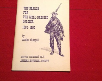 The Search for the Well-Dressed Soldier 1865-1890