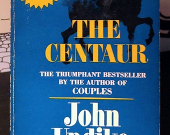 John Updike, The Centaur, 1st Paperback Edition of the 1963  National Book Award Winner (1963)