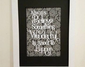 WALL ART FRAME | Always Believe Something Wonderful is About to Happen | A3 Frame