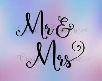 Mr & Mrs SVG cutting file for Silhouette Cameo and Cricut design space. Wedding gift vinyl cutting design SVG.
