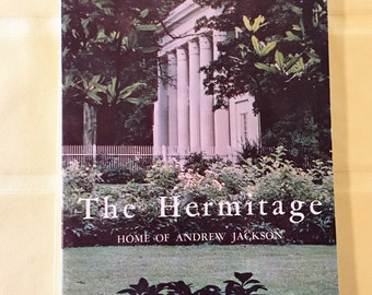 The Hermitage: A History and Guide