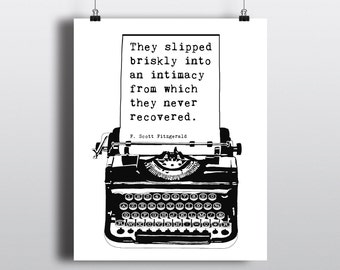 Printable F. Scott Fitzgerald Quote, Instant Download Literary Art Print, Black & White Typewriter Illustration, 8x10 DIY Poster