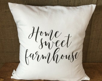 Home sweet farmhouse Pillow Cover, throw pillow, cushion cover, farmhouse pillow,modern farmhouse, white pillow, natural pillow, rustic