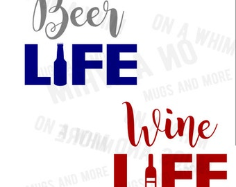 Beer Life SVG       Wine Life SVG