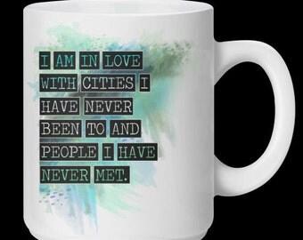 John Green Quote - Paper Towns - White Ceramic 10oz Mug