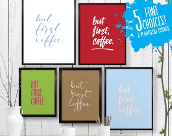 Small But first, coffee Quote Print, Wall Art, Room Decor, Modern, Poster, A4 8x10 Ikea 21x30
