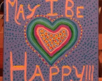 May I Be Happy!