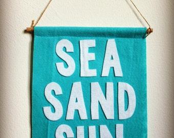Sea Sand & Sun Felt Banner