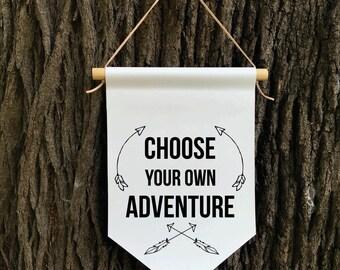 Choose your own Adventure Wall Banner, Positive Affirmation Banner, Children's Decor, Kids room, Kids Decor, Quote Banner, Nursery Decor