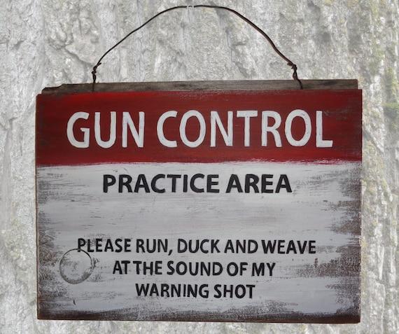 Rustic Sign- Gun Control