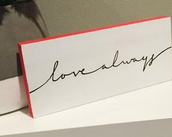 Love Always - Mini, Inspirational Decor, Modern