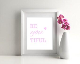 Be-you-tiful (beautiful)