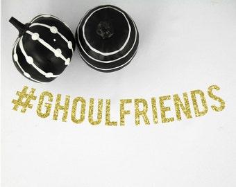 Ghoulfriends Glitter Banner