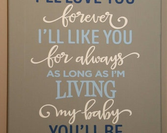I'll love you forever my baby you'll be 12x16 blue and grey