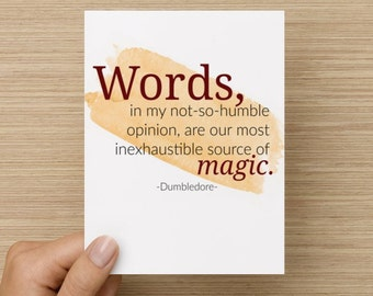 Greeting Card - Words are Magic: Harry Potter Card, Dumbledore quote card, magic card, card for friend, harry potter gift, prof Dumbledore