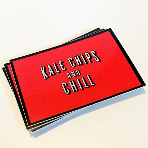 Kale Chips and Chill Decal