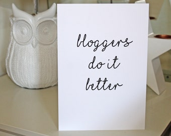 Quote Print Bloggers Do It Better
