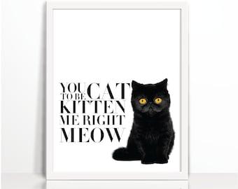 Cat, Cat Printable, Cat Quote, Cat Print, Humorous Printable, Printables, Modern, Wall Prints, Scandinavian, Typographic