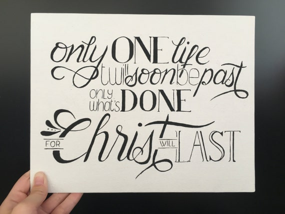 Items Similar To Canvas Hand Lettering 'Only What's Done