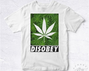 NEW 2016 Tee Shirt Disobey HANDMADE Weed Smoke Cannabis Kush Radio Wtf Dope Rad Kanye Tumblr Hype Hipster Fresh Stone Swag Obey Saw Rap