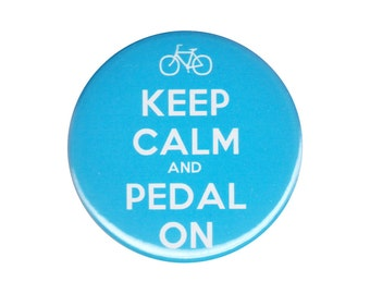 Keep Calm And Pedal On Button Badge Pin