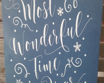 It's the Most Wonderful Time of the Year Holiday Sign