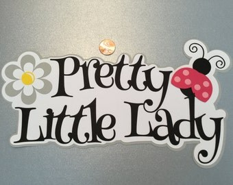 A73 - Pretty Little Lady