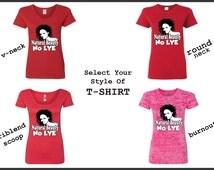 Natural Beauty -No LYE -LYE -Flawless -Tshirt-Shirt-Vneck Tshirt-Round Neck Tshirt-Triblend Scoop Tshirt-Burnout Tshirt-Womens Tshirt
