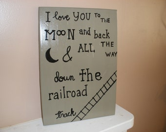 love you to the moon and back, railroad tracks.