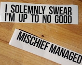 """Harry Potter """"I Solemnly Swear"""" Marauder's Map Quote decal/transfer sticker pack"""