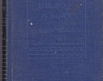 The Moon is Down by John Steinbeck from 1940s