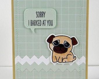 Sorry Pug Card, Sorry Card, Pug Apology Card