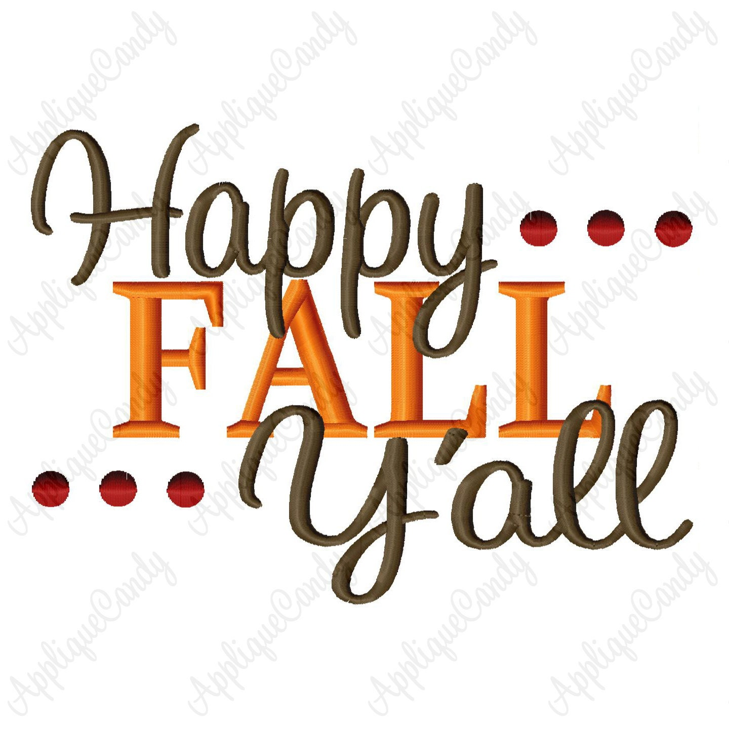 Happy Fall Y'all Machine Embroidery Design by ...