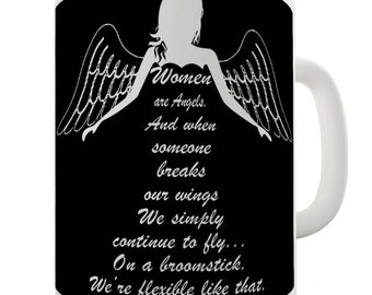 Women Are Angels Ceramic Novelty Mug