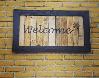 Welcome Board handmade from reclaimed wood/pallet wood. Welcome Sign